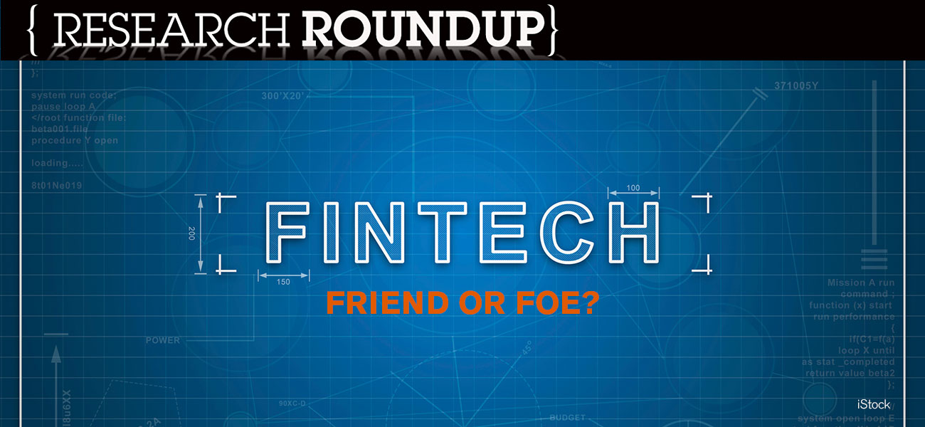 Fintechs: Friend or foe?