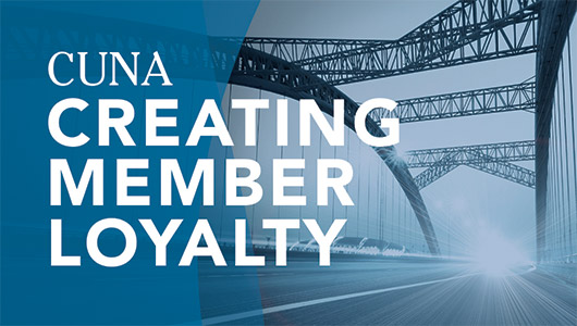 CUNA Creating Member Loyalty