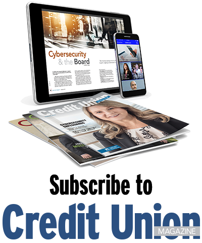 Subscribe to Credit Union Magazine