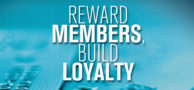 Reward Members, Build Loyalty