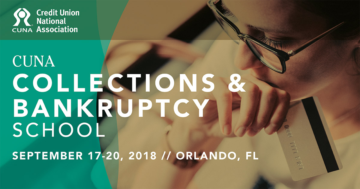 CUNA Collections & Bankruptcy School 2018