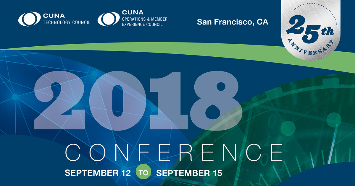 CUNA Tech., Ops. & Member Exp. Council Conf. co-located in San Fran