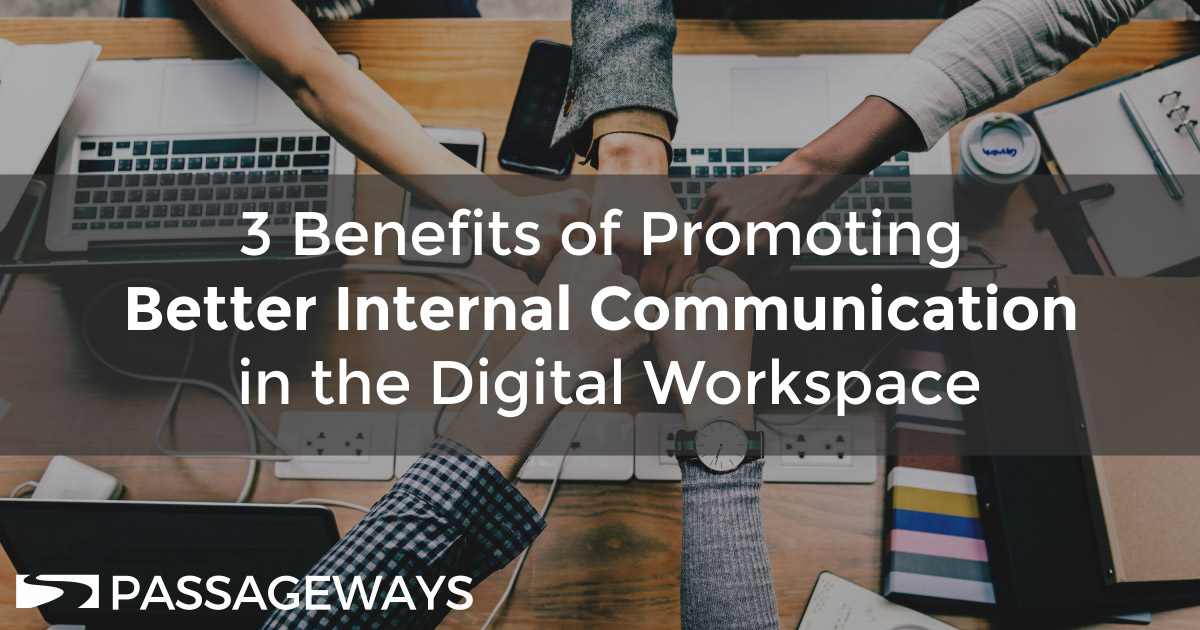 Digital Workspace Improves Internal Communication