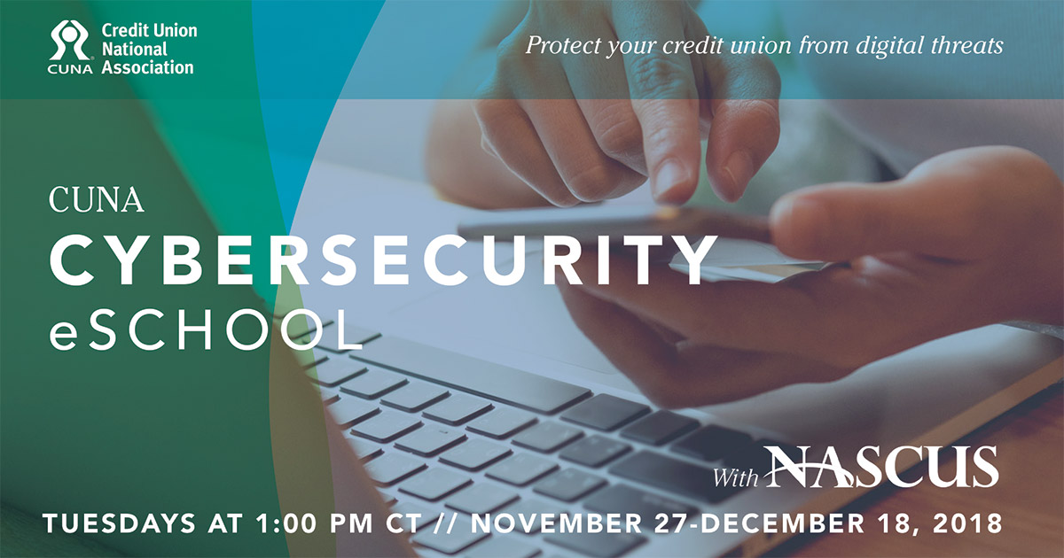 Dates set for 2018 CUNA Cybersecurity eSchool with NASCUS