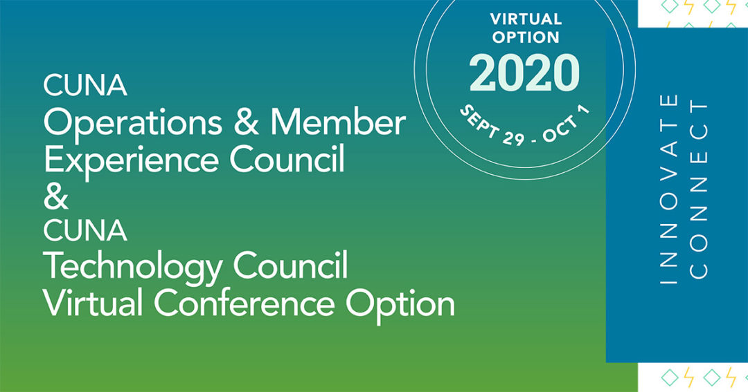 CUNA Operations & Member Experience Council and CUNA Technology Council Virtual Conference