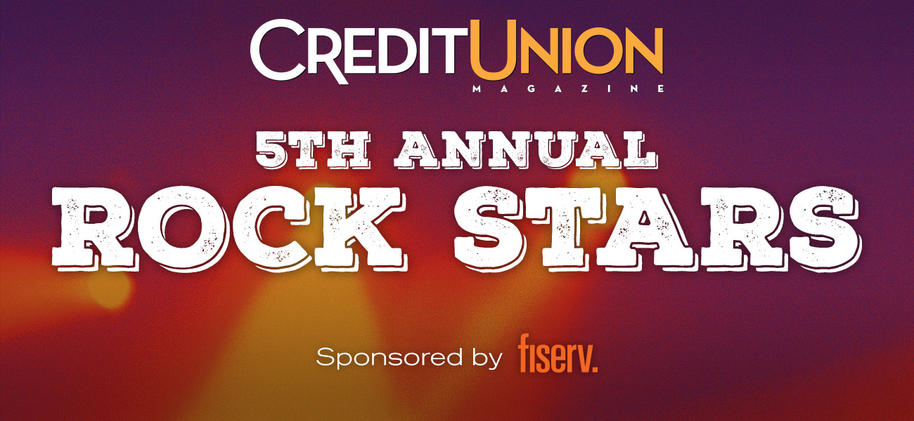 Credit Union Magazine's 5th Annual Rock Stars
