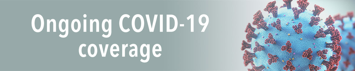 Ongoing COVID-19 coverage
