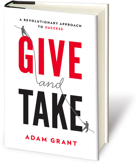 Give and Take: Adam Grant book