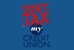 DontTaxMyCreditUnion sm