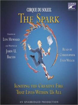 The Spark: Igniting the Creative Fire That Lies Within